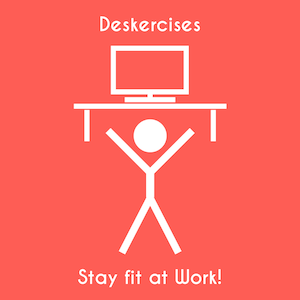 Deskercises: Stretch at Work