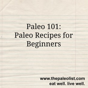 10 Paleo Recipes for Beginners